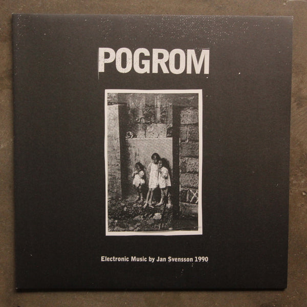 Jan Svensson ‎– Pogrom - Electronic Music By Jan Svensson 1990