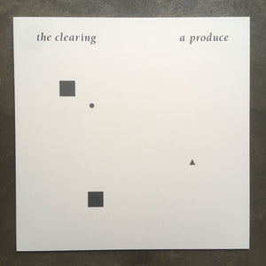 A Produce ‎– The Clearing