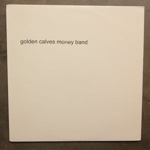 Golden Calves ‎– Money Band