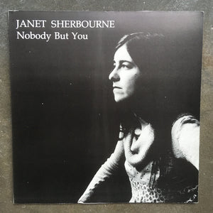 Janet Sherbourne ‎– Nobody But You