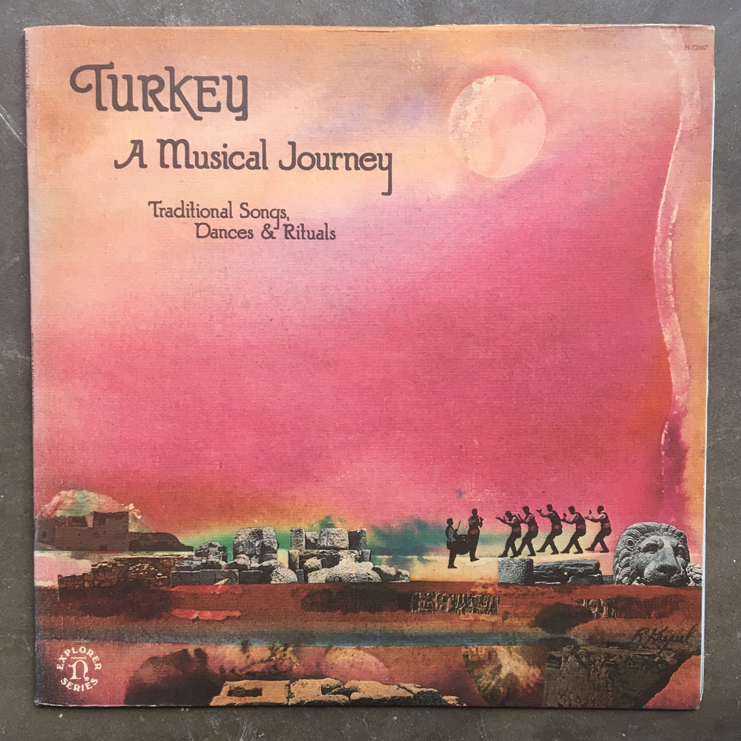 Various ‎– Turkey: A Musical Journey - Traditional Songs, Dances & Rituals