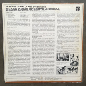 David Lewiston ‎– In Praise Of Oxalá And Other Gods / Black Music Of South America