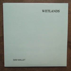Sam Mallet ‎– Wetlands