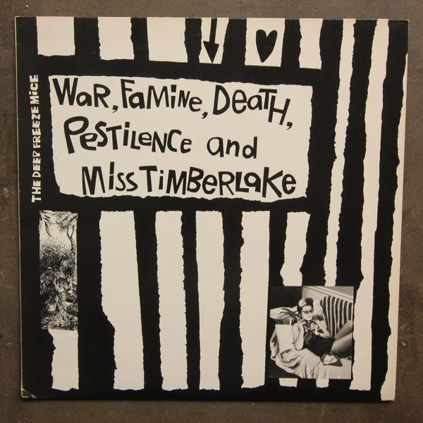 The Deep Freeze Mice ‎– War, Famine, Death, Pestilence And Miss Timberlake
