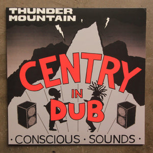 Centry ‎– In Dub - Thunder Mountain