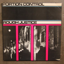 Portion Control ‎– Rough Justice