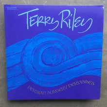 Terry Riley ‎– Persian Surgery Dervishes