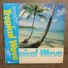 Unknown Artist ‎– Tropical Wave