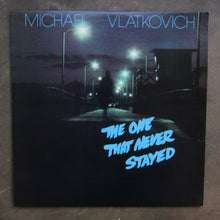 Michael Vlatkovich ‎– The One That Never Stayed