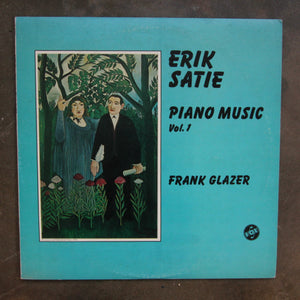 Erik Satie / Frank Glazer ‎– Piano Music Vol. 1
