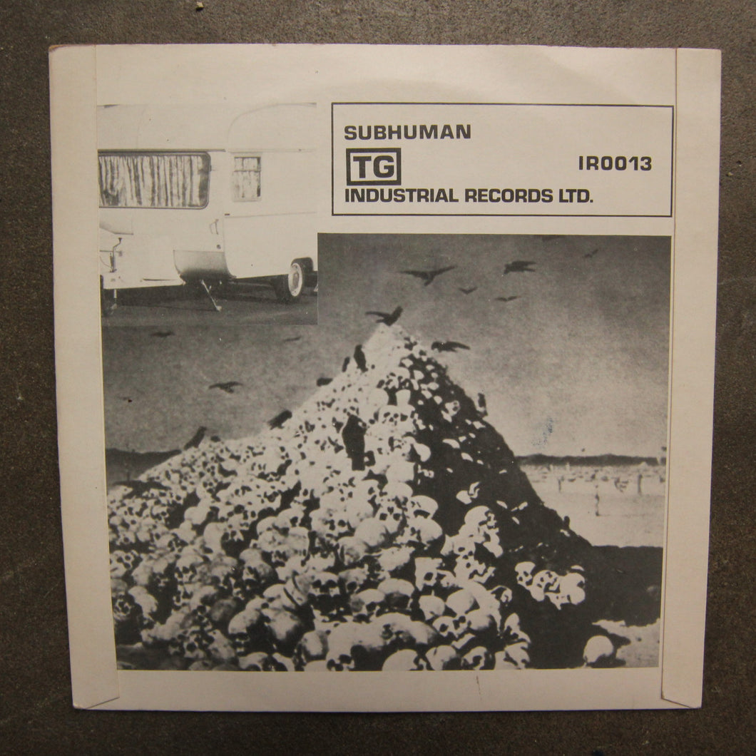 Throbbing Gristle ‎– Subhuman / Something Came Over Me