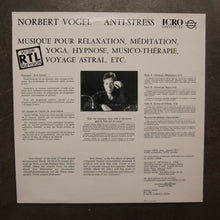 Norbert Vogel ‎– Anti-Stress : Music For Relaxation - Meditation - Yoga - Hypnosis - Sound Health - Out Of The Body Experience
