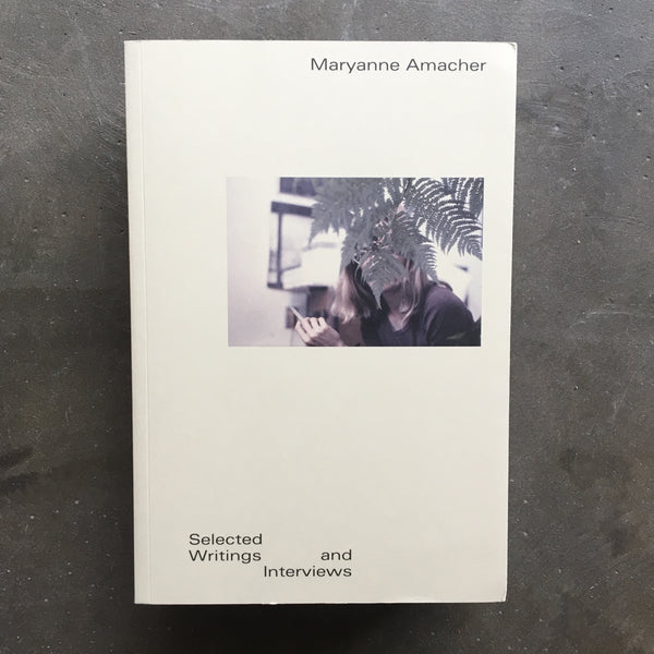 Maryanne Amacher - Selected Writings and Interviews