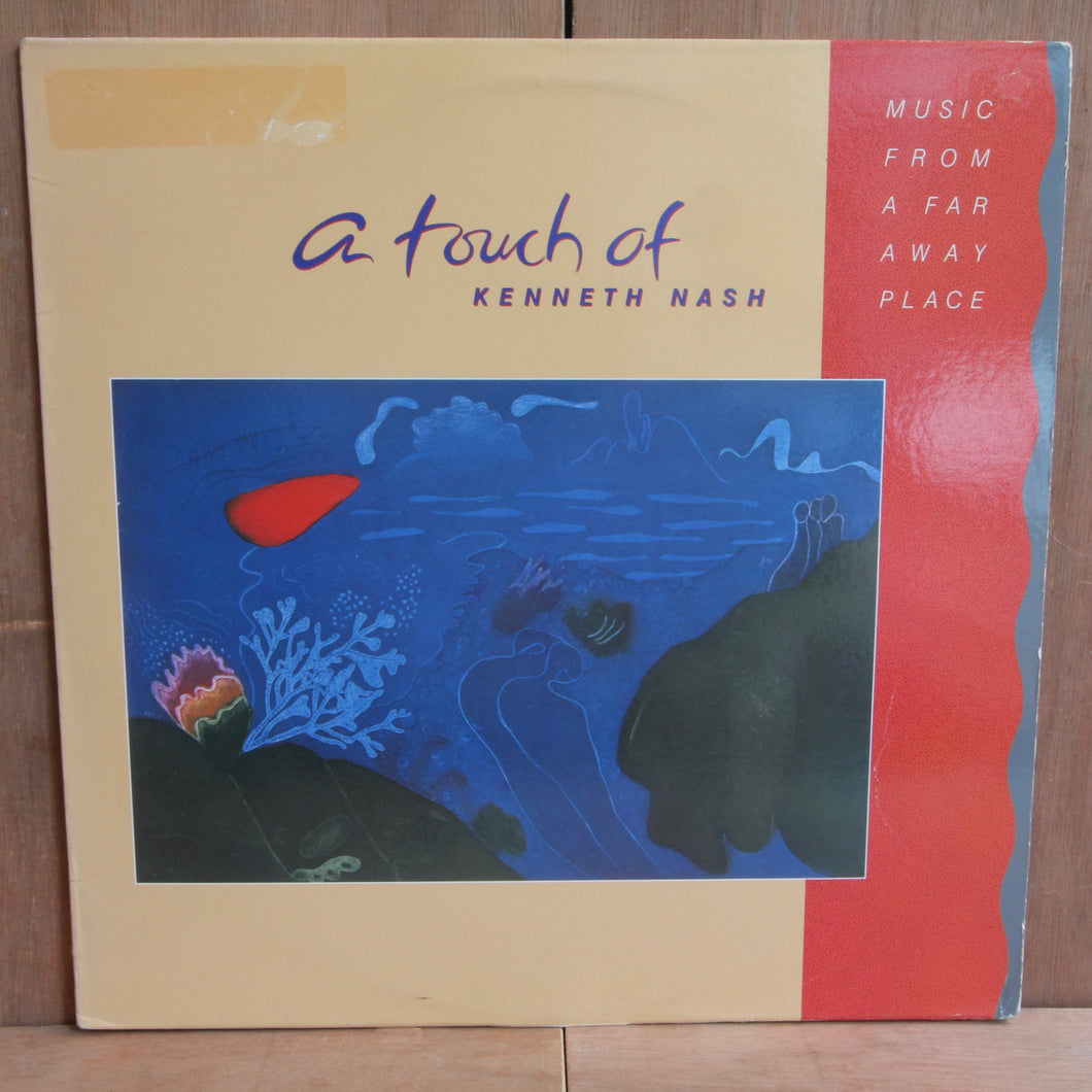Kenneth Nash - A Touch Of Kenneth Nash: Music From A Far Away Place