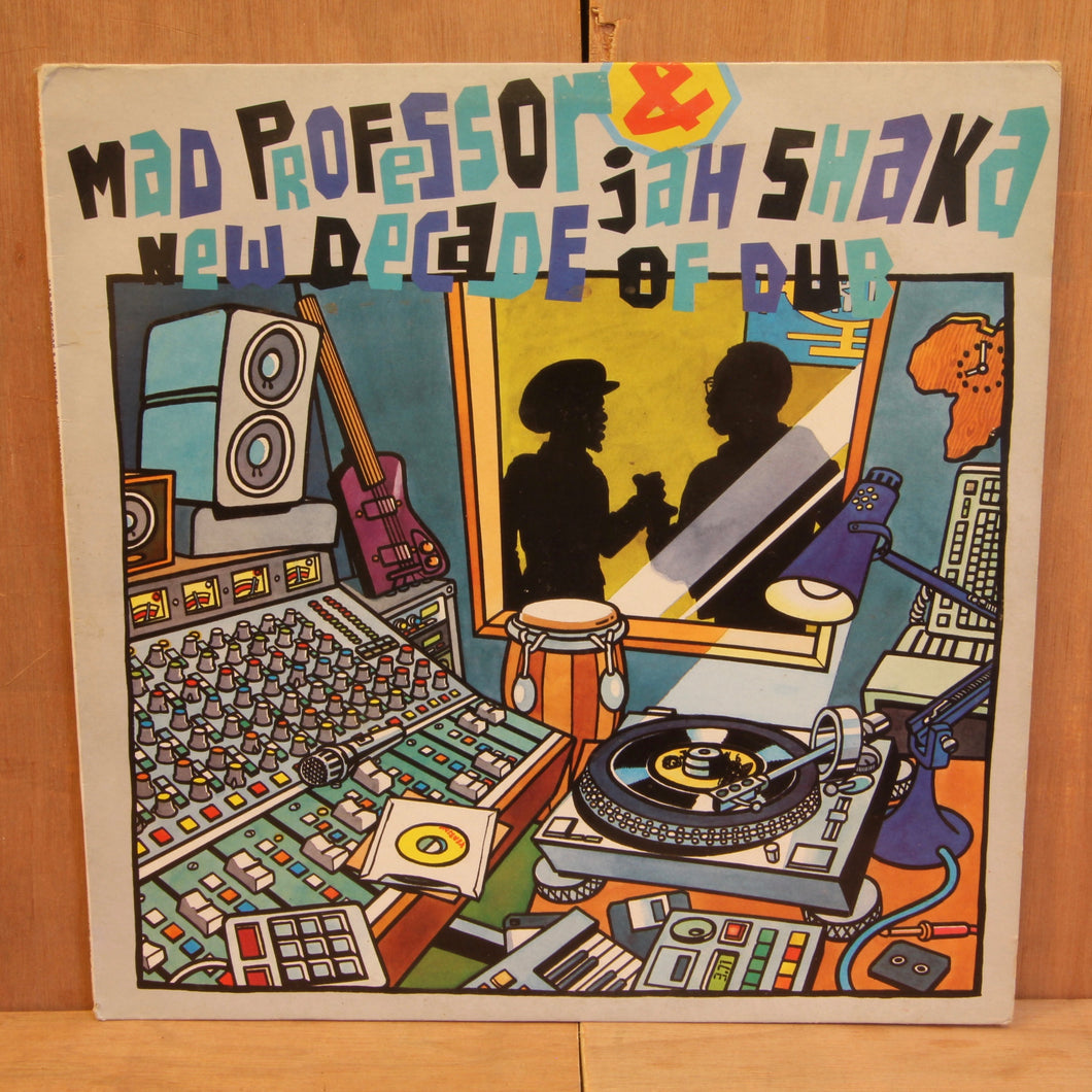 Mad Professor & Jah Shaka ‎– New Decade Of Dub