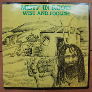 Misty In Roots ‎– Wise And Foolish
