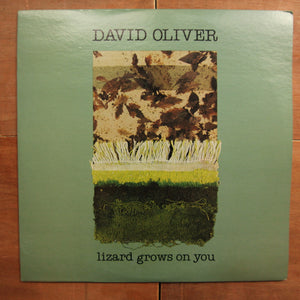 David Oliver ‎– Lizard Grows On You