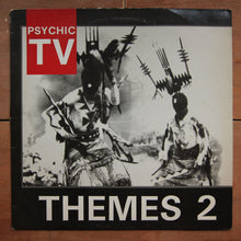 Psychic TV ‎– Themes 2