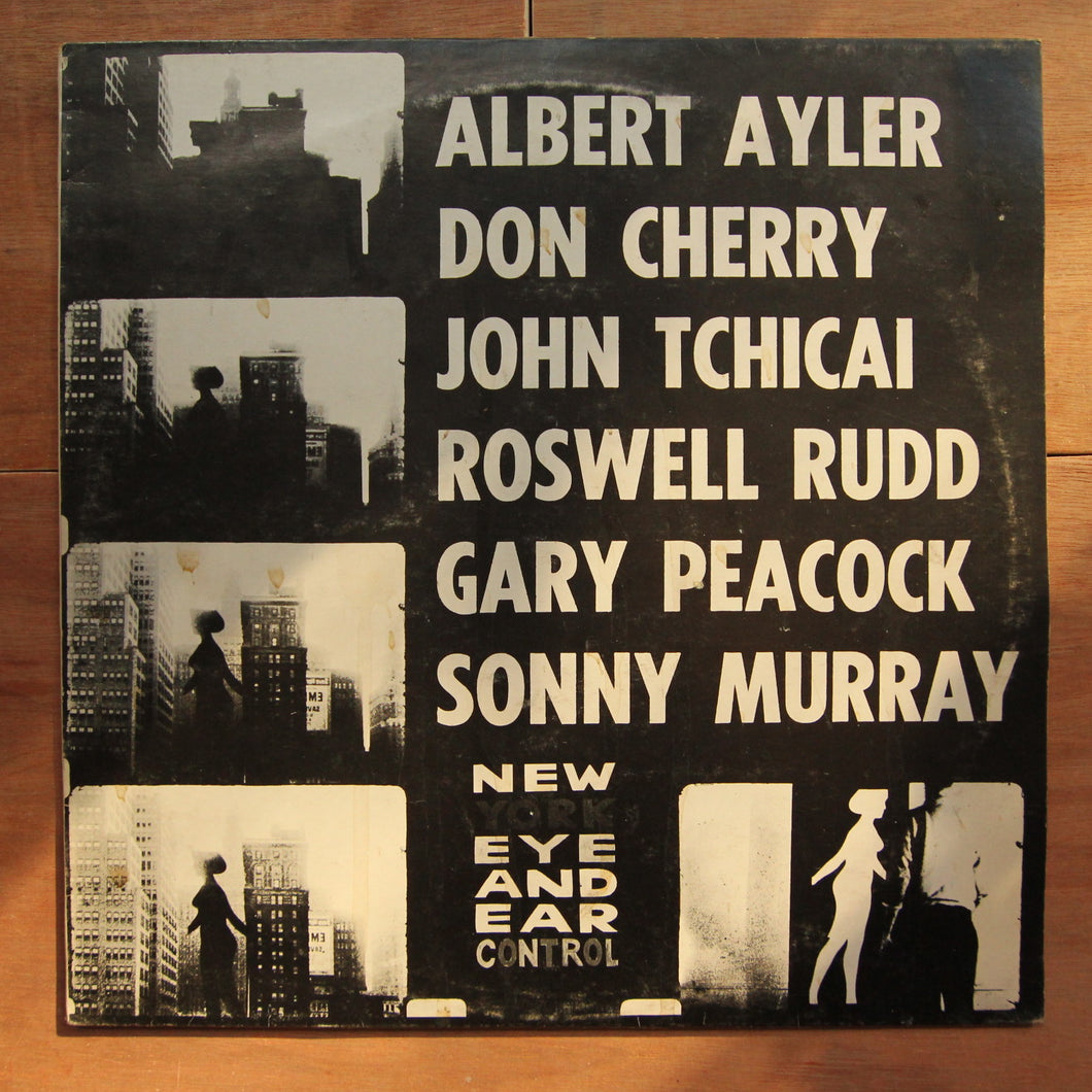 Albert Ayler, Don Cherry, John Tchicai, Roswell Rudd, Gary Peacock, Sonny Murray* ‎– New York Eye And Ear Control