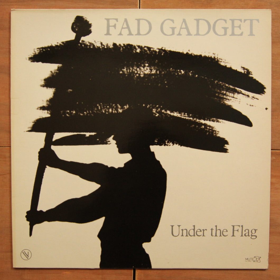 Fad Gadget ‎– Under The Flag
