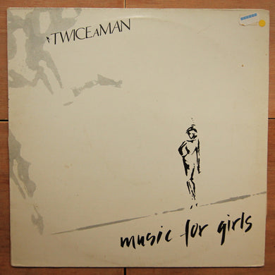 Twice A Man ‎– Music For Girls