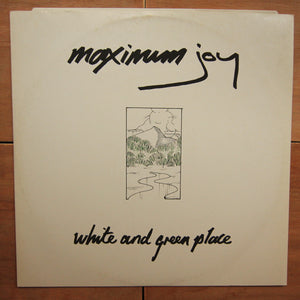 Maximum Joy ‎– White And Green Place