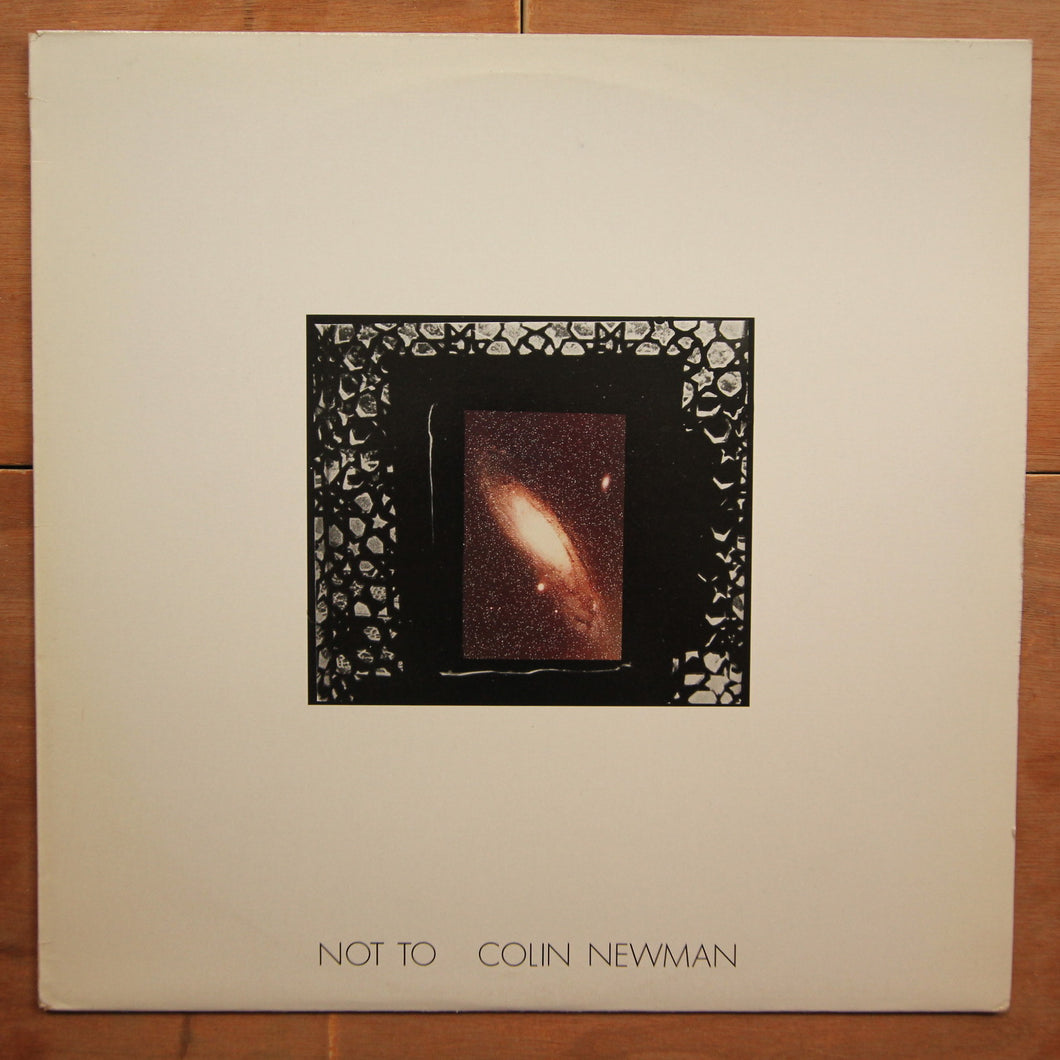 Colin Newman ‎– Not To