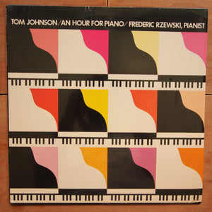 Tom Johnson ‎– An Hour For Piano