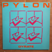 Pylon  ‎– Gyrate
