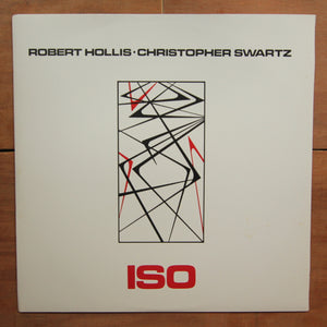 Robert Hollis·Christopher Swartz ‎– Iso