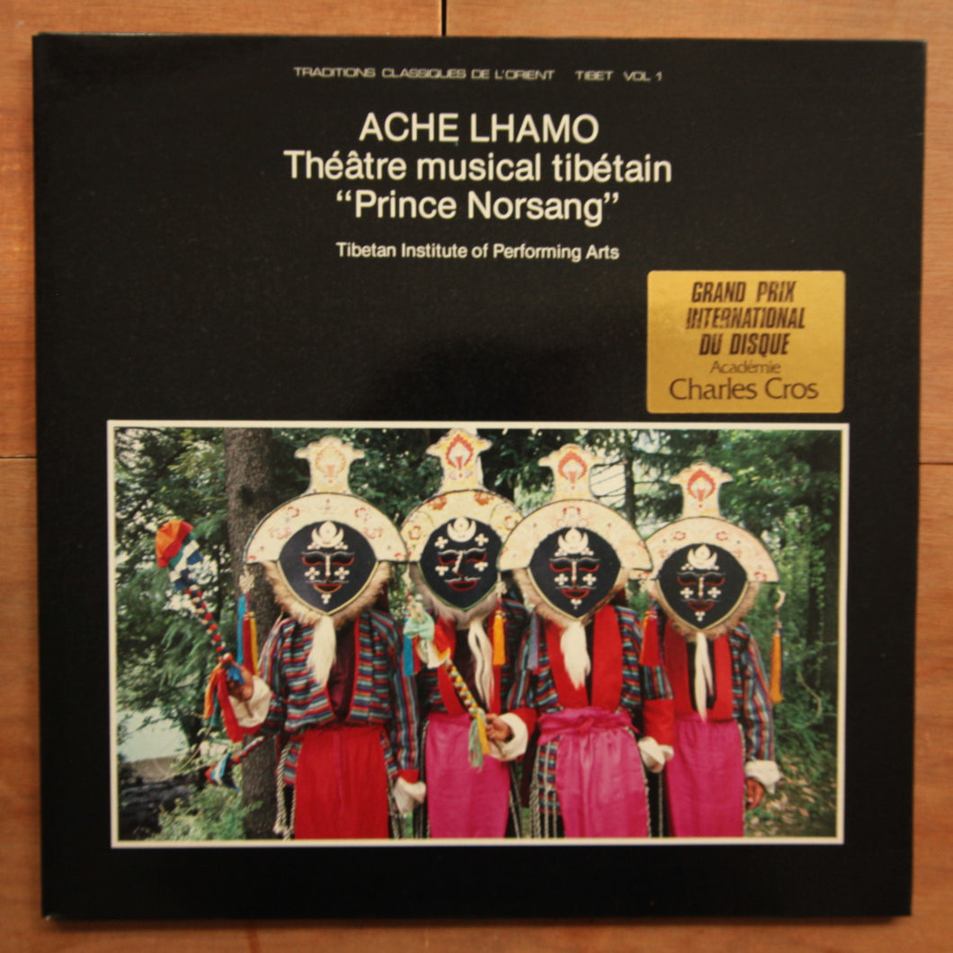 Tibetan Institute Of Performing Arts ‎– Ache Lhamo: Théâtre Musical Tibetain