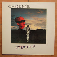 Chrome  ‎– Eternity