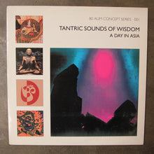 Tantric Sounds Of Wisdom ‎– A Day In Asia