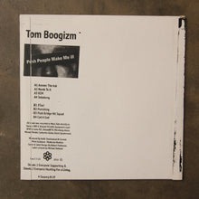 Tom Boogizm ‎– Posh People Make Me Ill