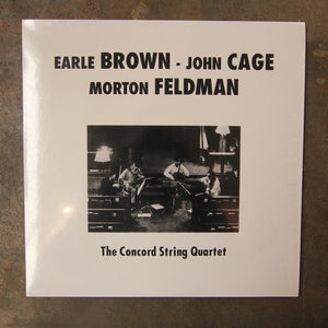 The Concord String Quartet ‎– Plays Brown, Cage & Feldman