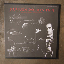 Dariush Dolat-Shahi ‎– Electronic Music, Tar And Sehtar