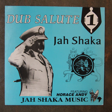 Jah Shaka Featuring Horace Andy ‎– Dub Salute 1