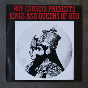 Roy Cousins ‎– Presents Kings And Queens Of Dub