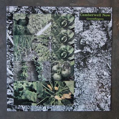 Camberwell Now ‎– Greenfingers