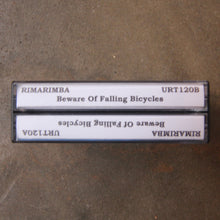 Rimarimba - Beware of Falling Bicycles (double cassette)