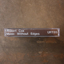 Robert Cox ‎– Music Without Edges