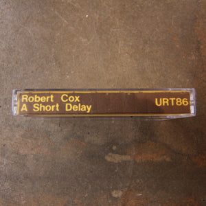 Robert Cox ‎– A Short Delay