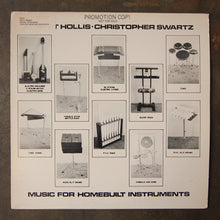 Robert Hollis·Christopher Swartz ‎– Music For Homebuilt Instruments