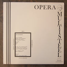 Opera Multisteel ‎– Opera Multi Steel