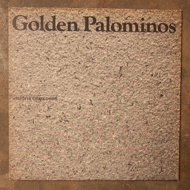 The Golden Palominos ‎– Visions Of Excess