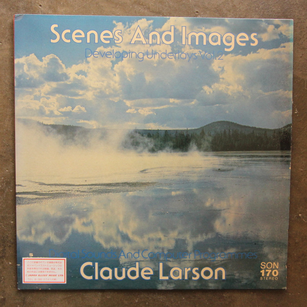 Claude Larson ‎– Scenes And Images - Developing Underlays Vol. 2