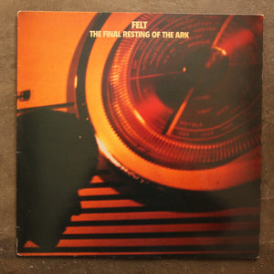 Felt ‎– The Final Resting Of The Ark