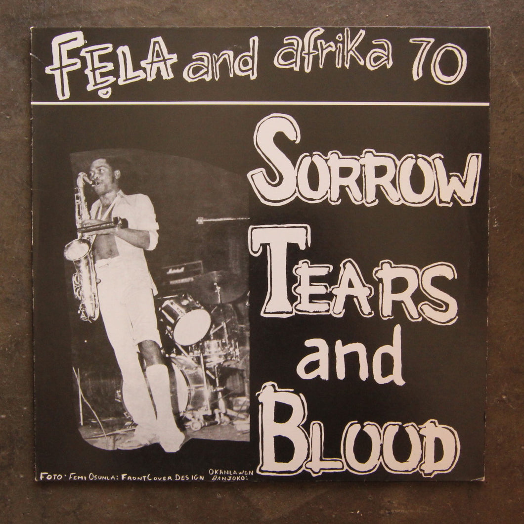 Fẹla* And Afrika 70* ‎– Sorrow Tears And Blood