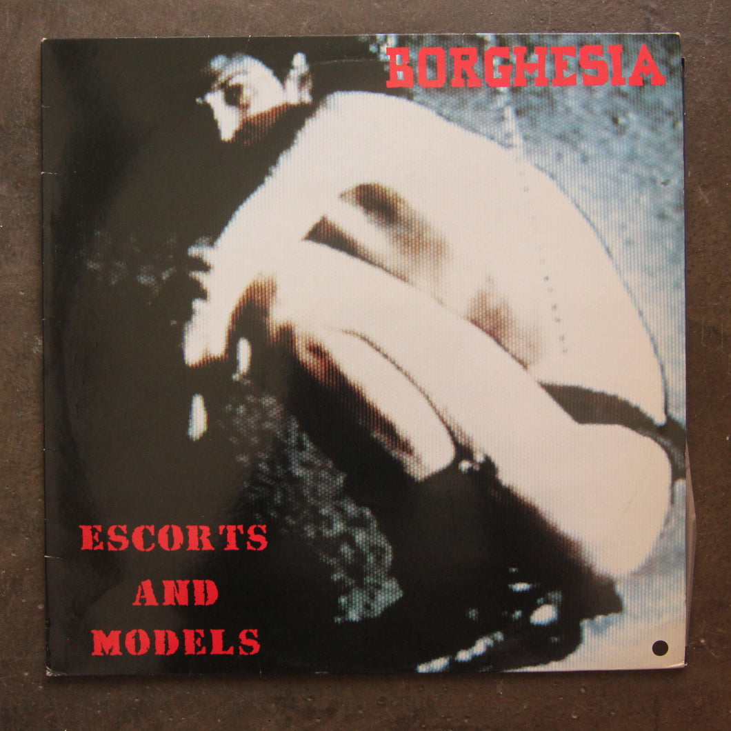 Borghesia ‎– Escorts And Models