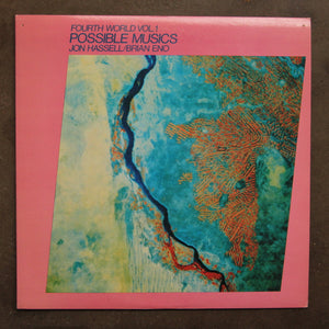 Jon Hassell / Brian Eno ‎– Fourth World Vol. 1 - Possible Musics